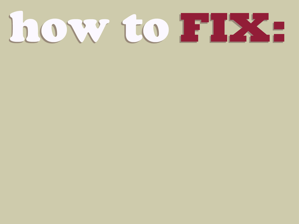 how to FIX: