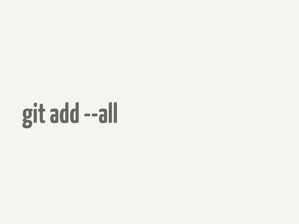 git add --all