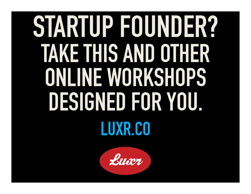 STARTUP FOUNDER? TAKE THIS AND OTHER ONLINE WOR...