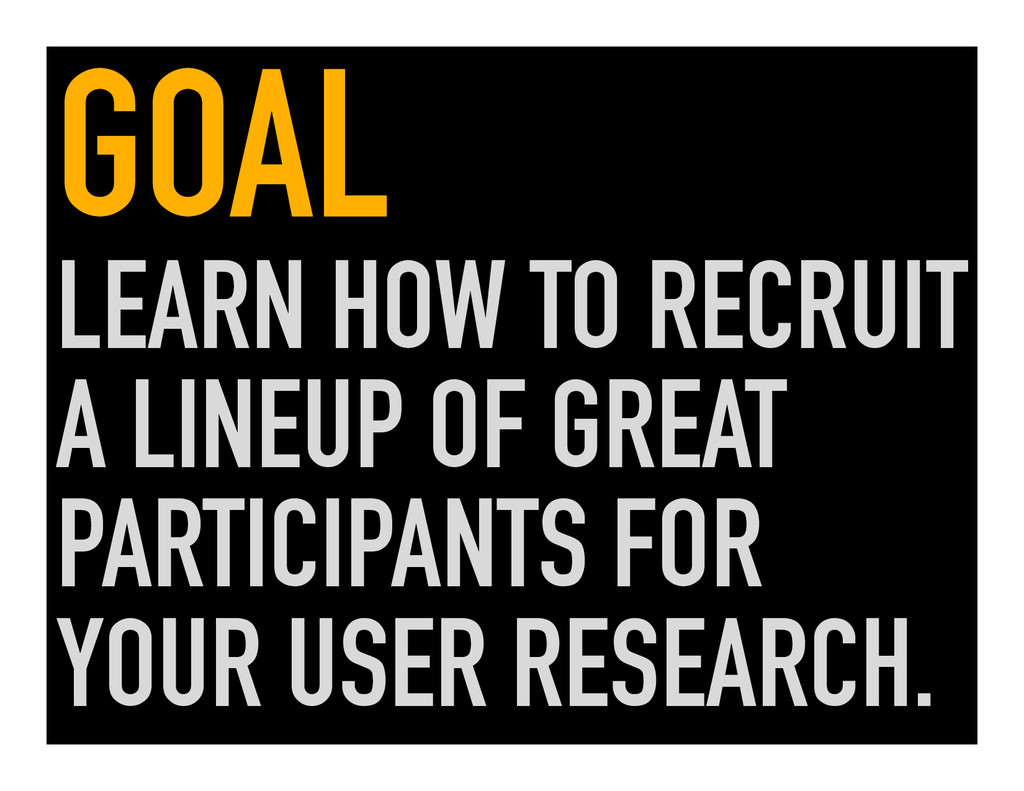 GOAL LEARN HOW TO RECRUIT A LINEUP OF GREAT PAR...