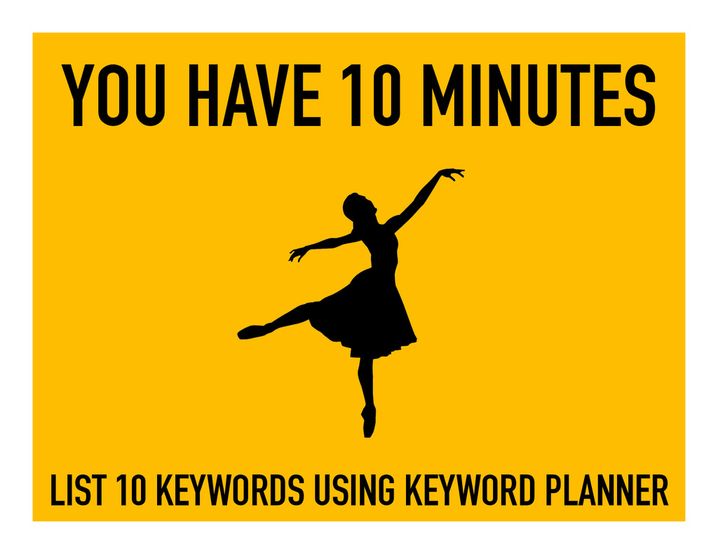 YOU HAVE 10 MINUTES LIST 10 KEYWORDS USING KEYW...