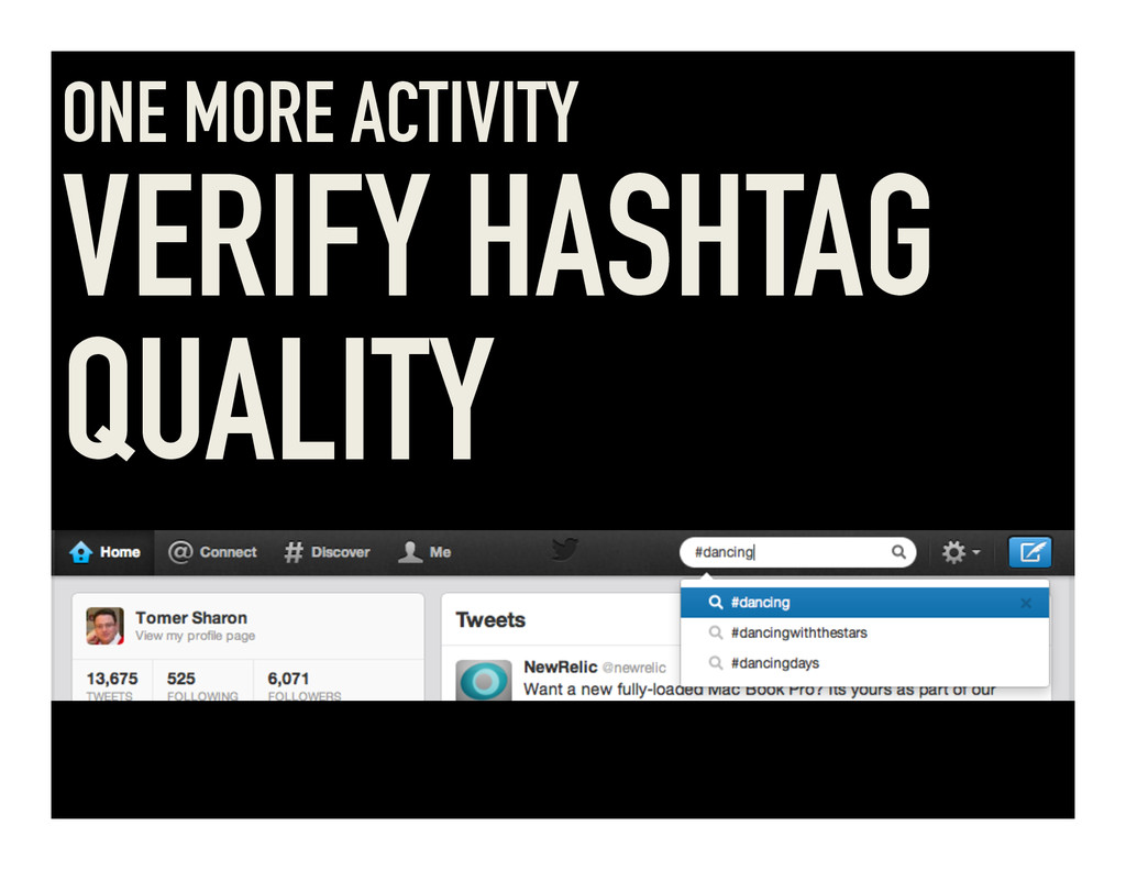 ONE MORE ACTIVITY VERIFY HASHTAG QUALITY