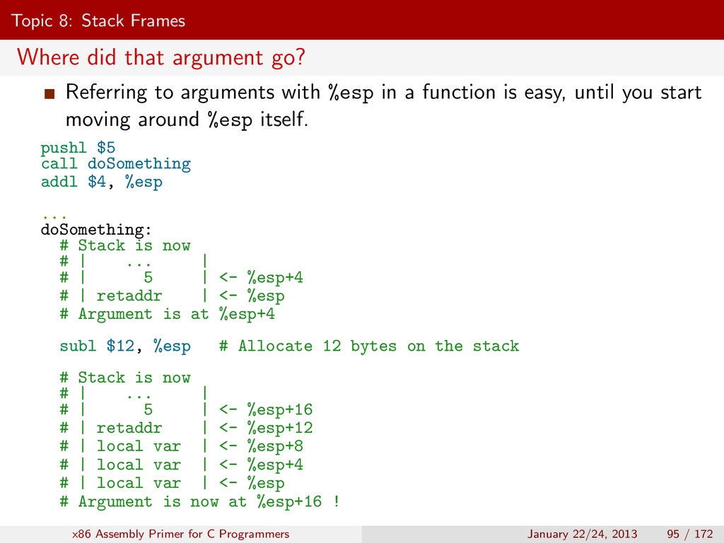 Topic 8: Stack Frames Where did that argument g...
