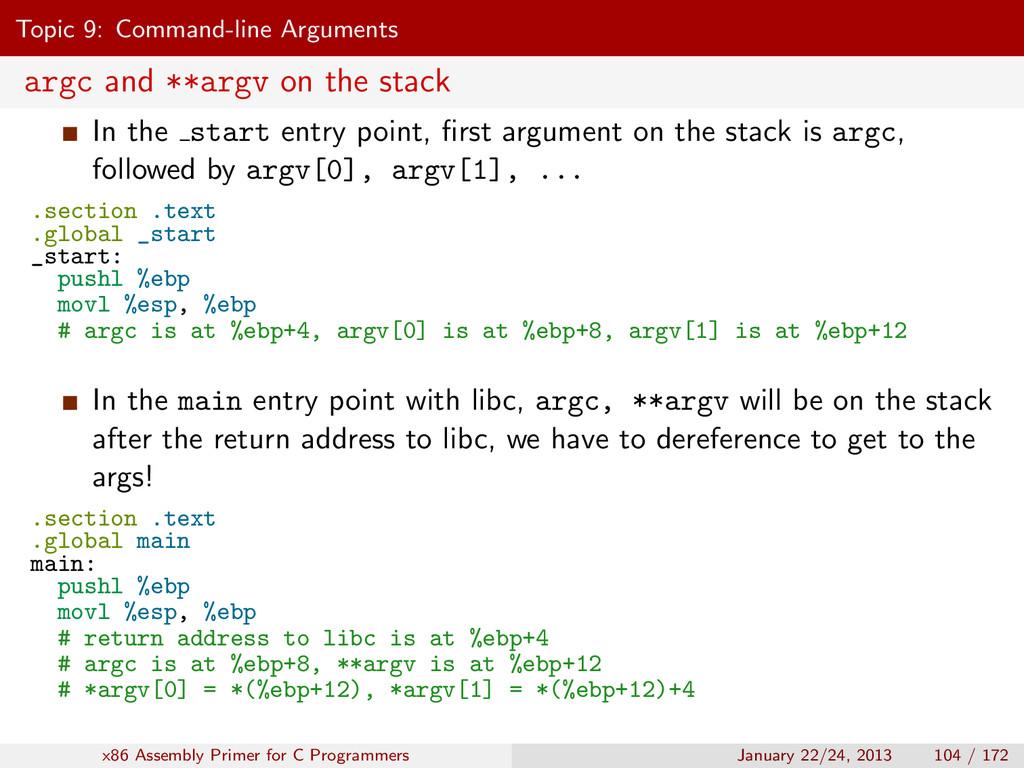 Topic 9: Command-line Arguments argc and **argv...