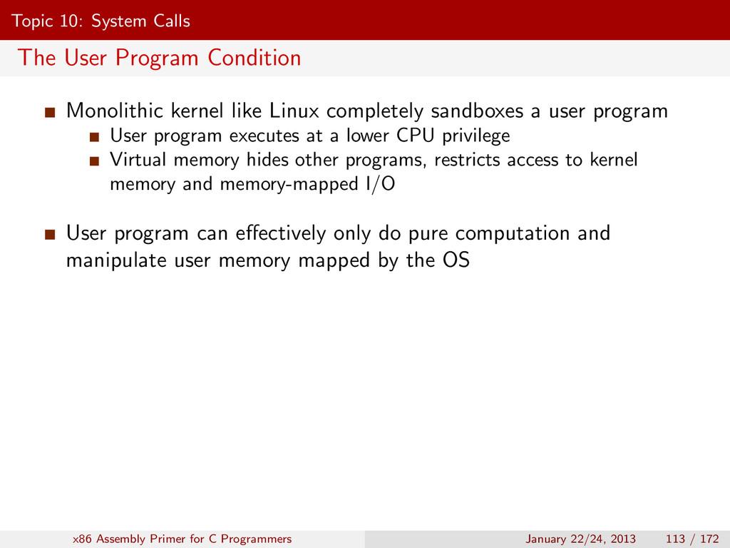 Topic 10: System Calls The User Program Conditi...