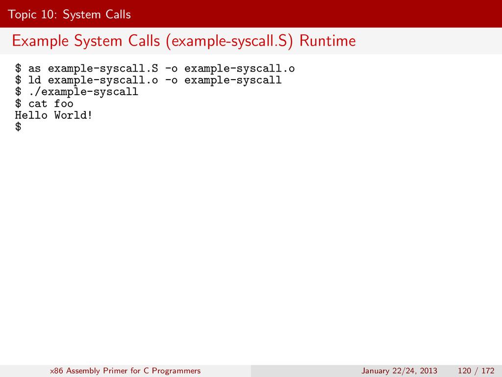 Topic 10: System Calls Example System Calls (ex...