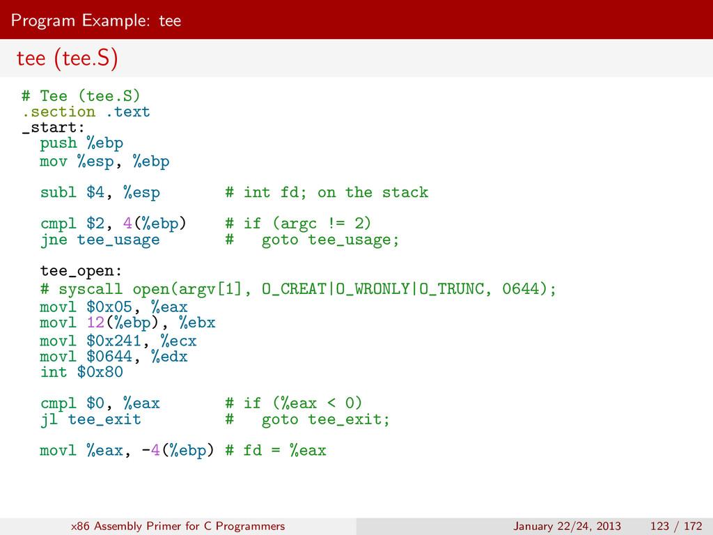 Program Example: tee tee (tee.S) # Tee (tee.S) ...