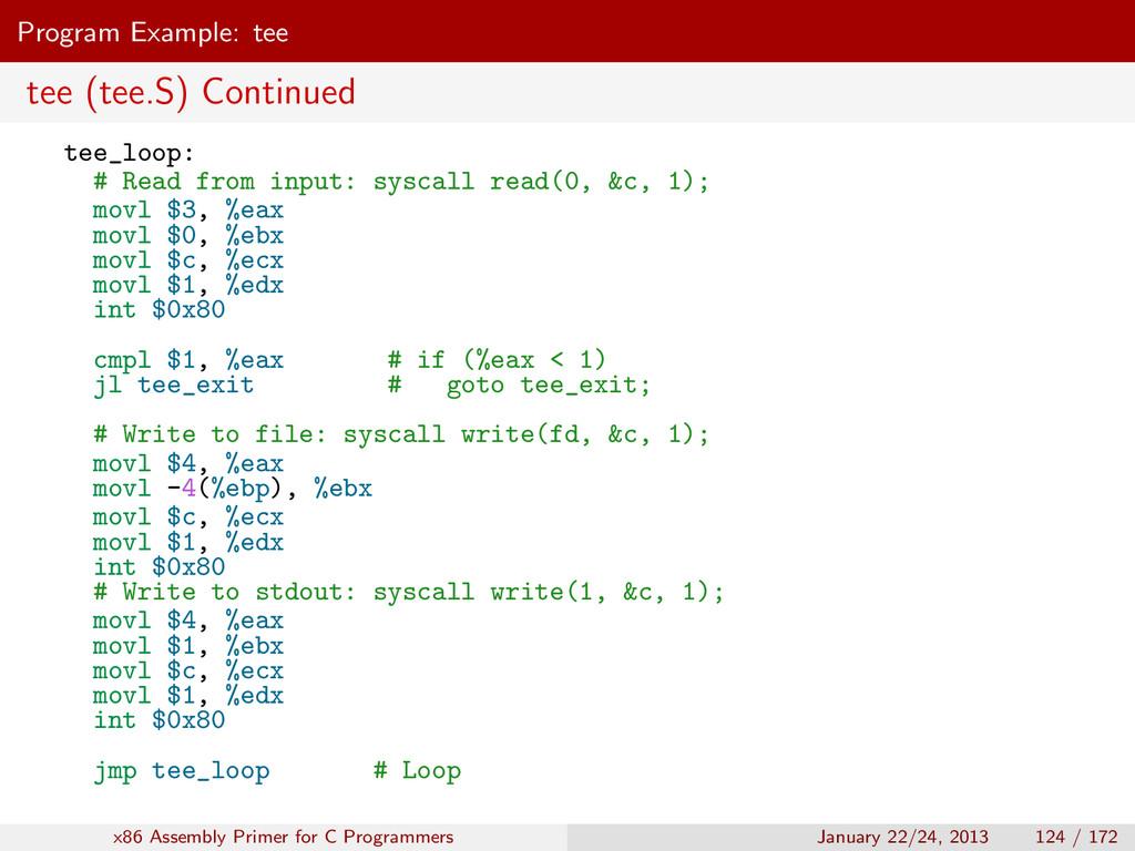 Program Example: tee tee (tee.S) Continued tee_...