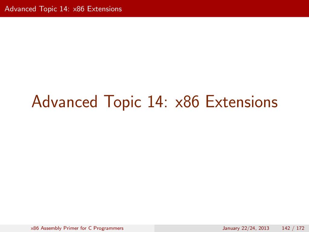 Advanced Topic 14: x86 Extensions Advanced Topi...