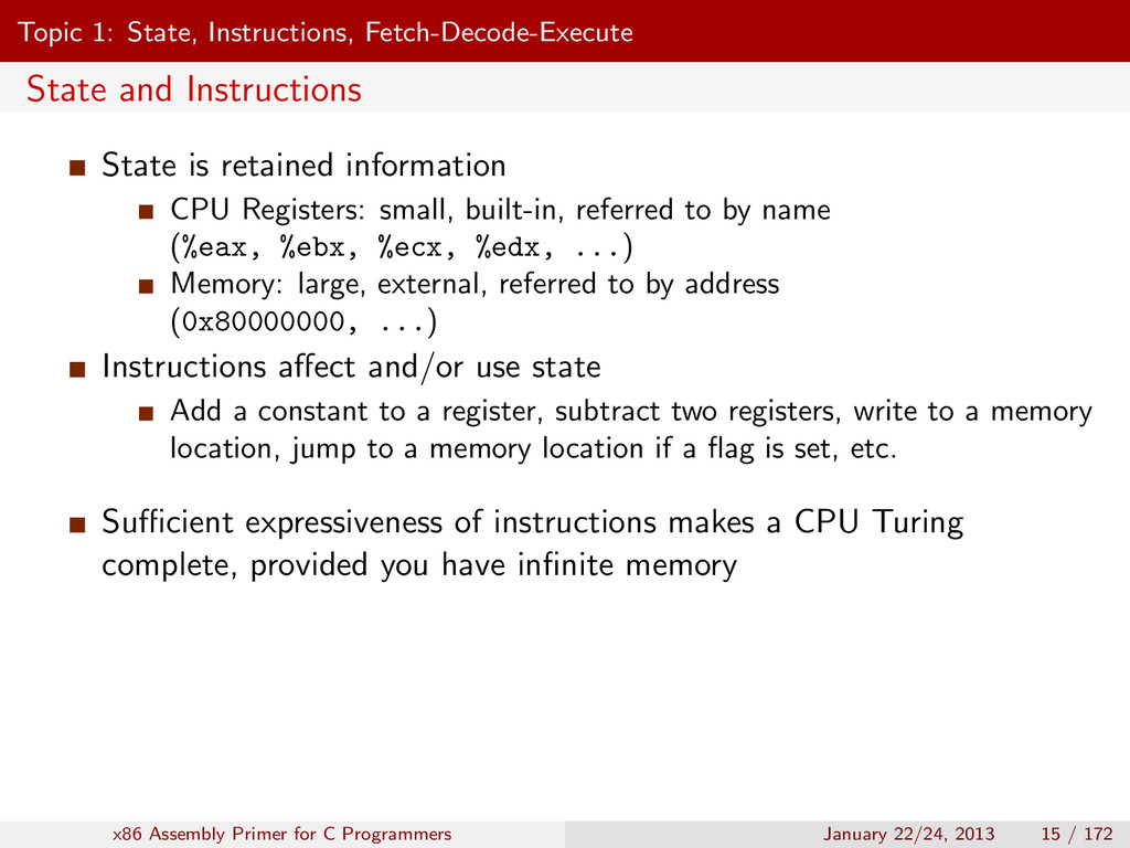 Topic 1: State, Instructions, Fetch-Decode-Exec...