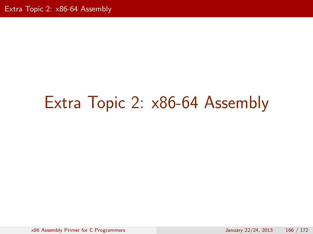 Extra Topic 2: x86-64 Assembly Extra Topic 2: x...