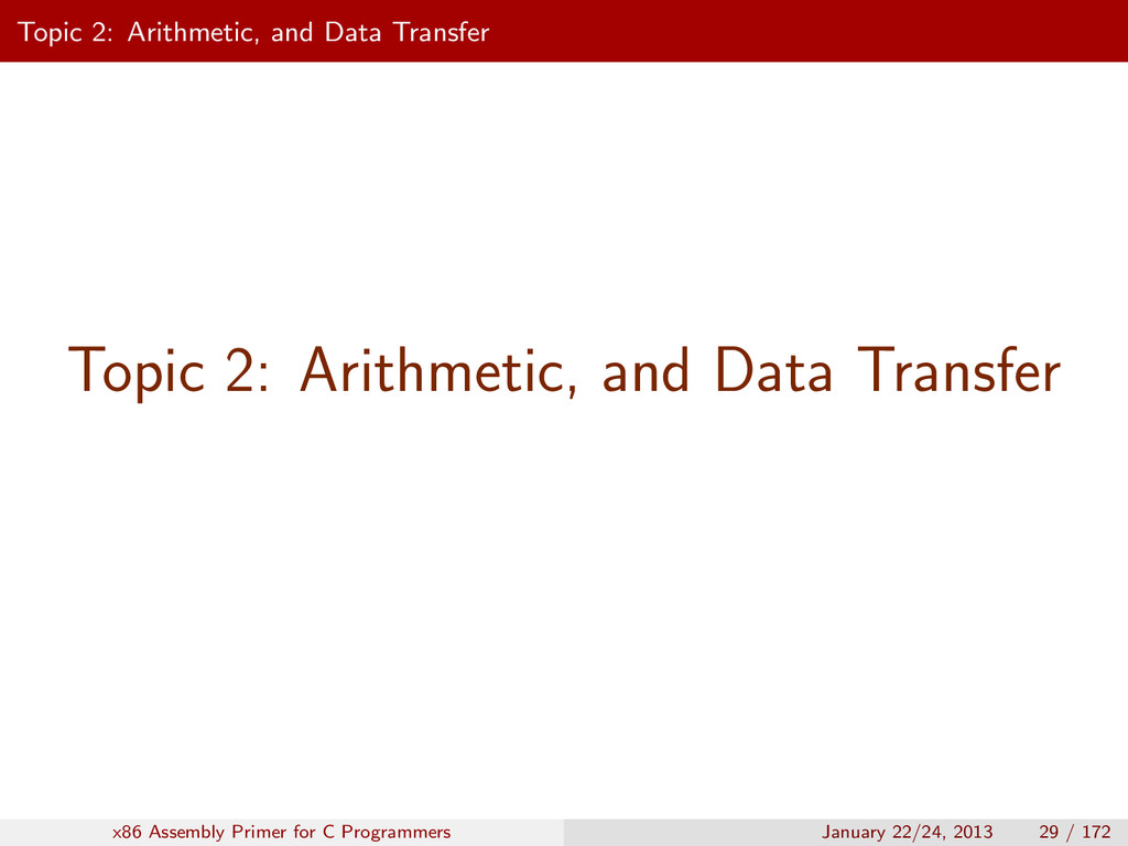 Topic 2: Arithmetic, and Data Transfer Topic 2:...