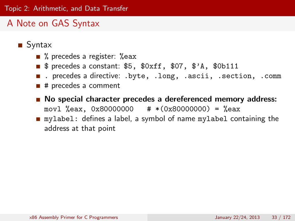 Topic 2: Arithmetic, and Data Transfer A Note o...