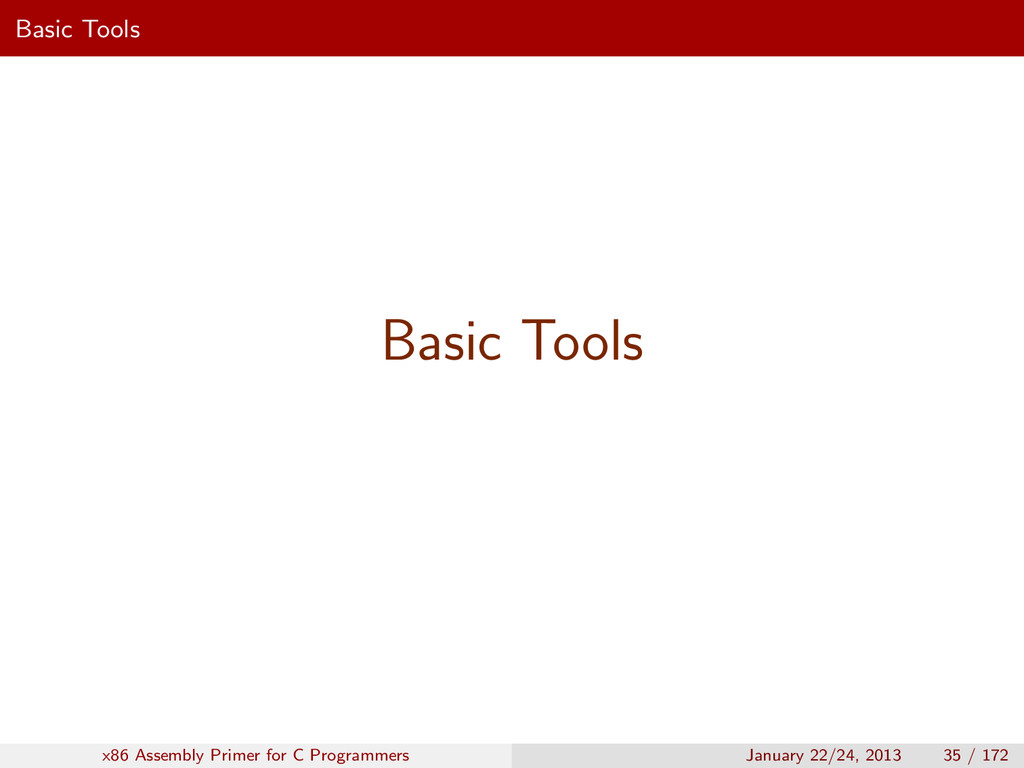 Basic Tools Basic Tools x86 Assembly Primer for...