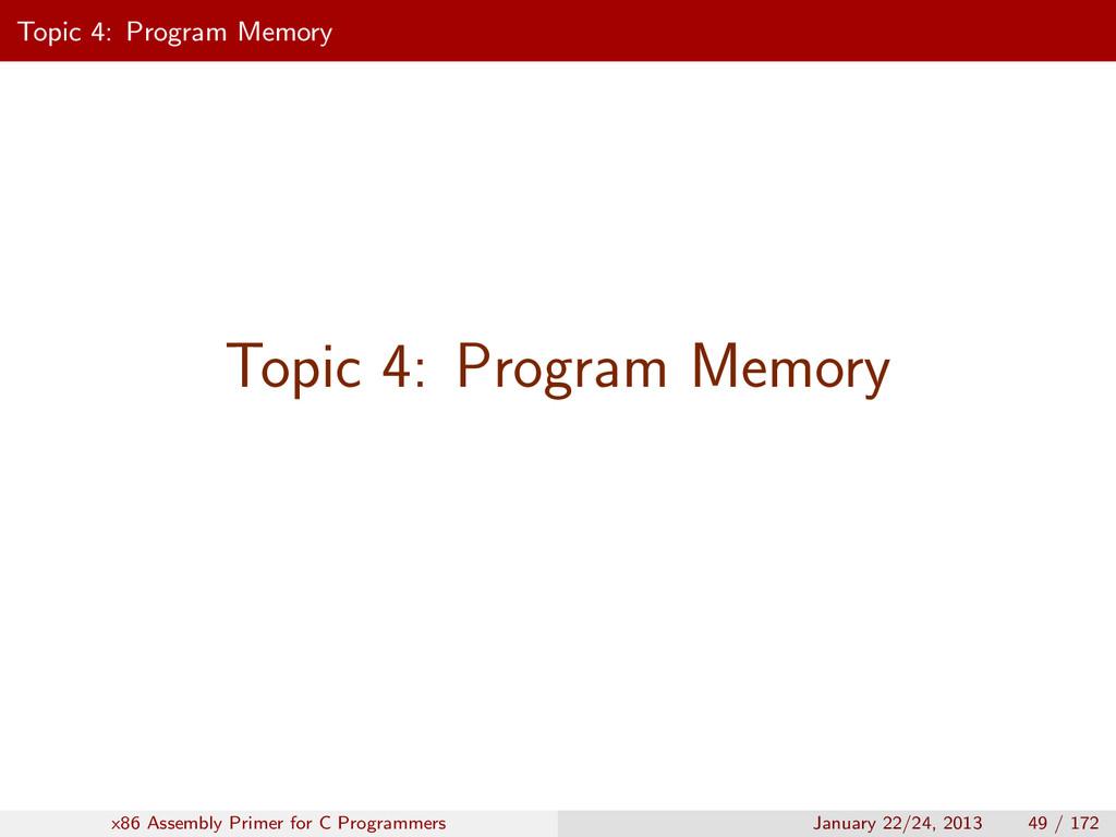 Topic 4: Program Memory Topic 4: Program Memory...