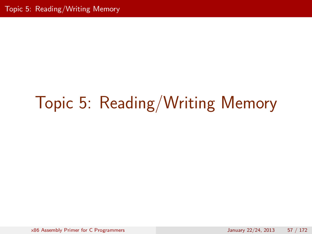 Topic 5: Reading/Writing Memory Topic 5: Readin...