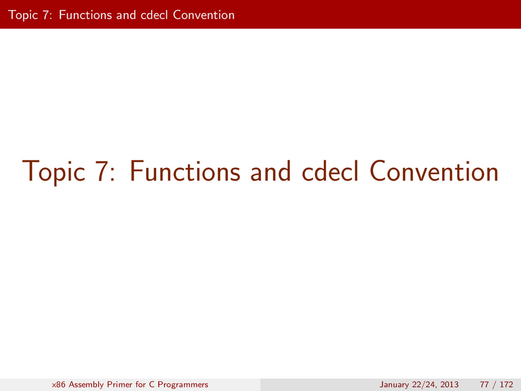 Topic 7: Functions and cdecl Convention Topic 7...