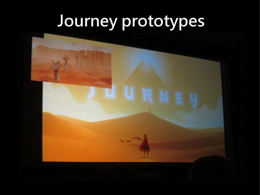 Journey prototypes