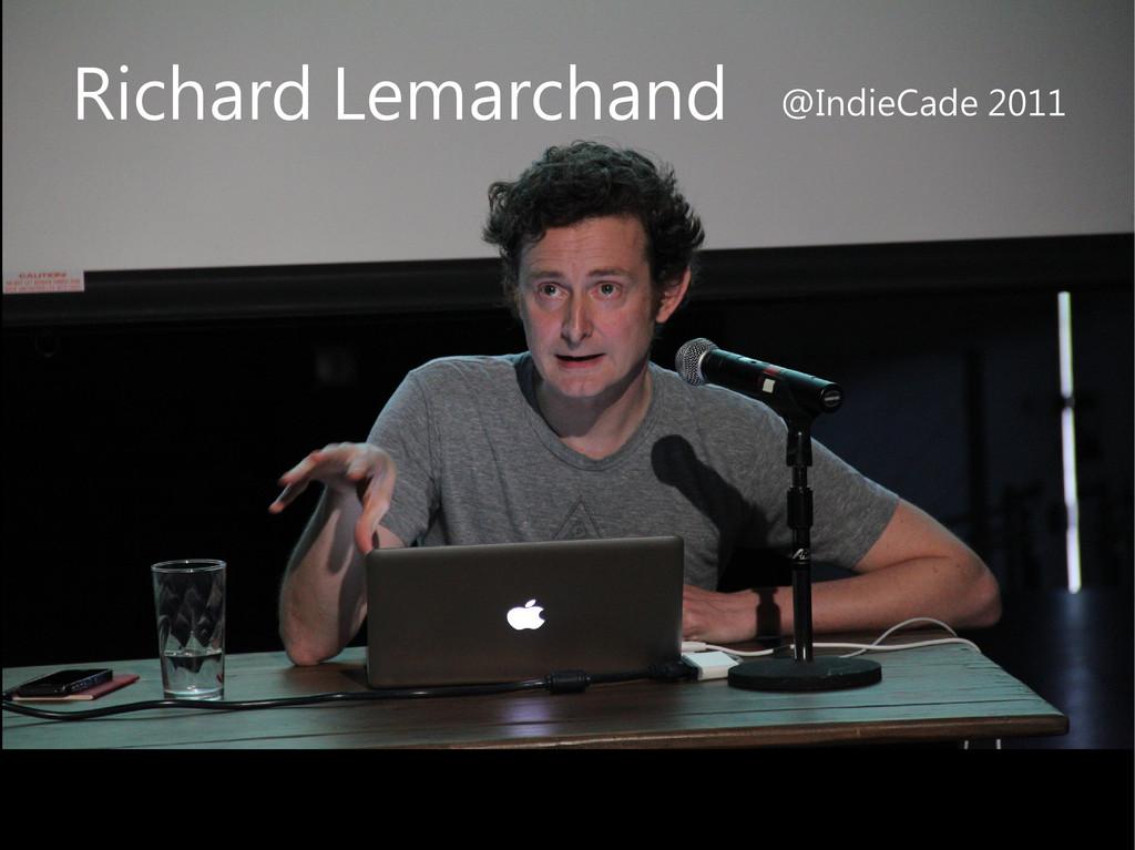 Richard Lemarchand @IndieCade 2011
