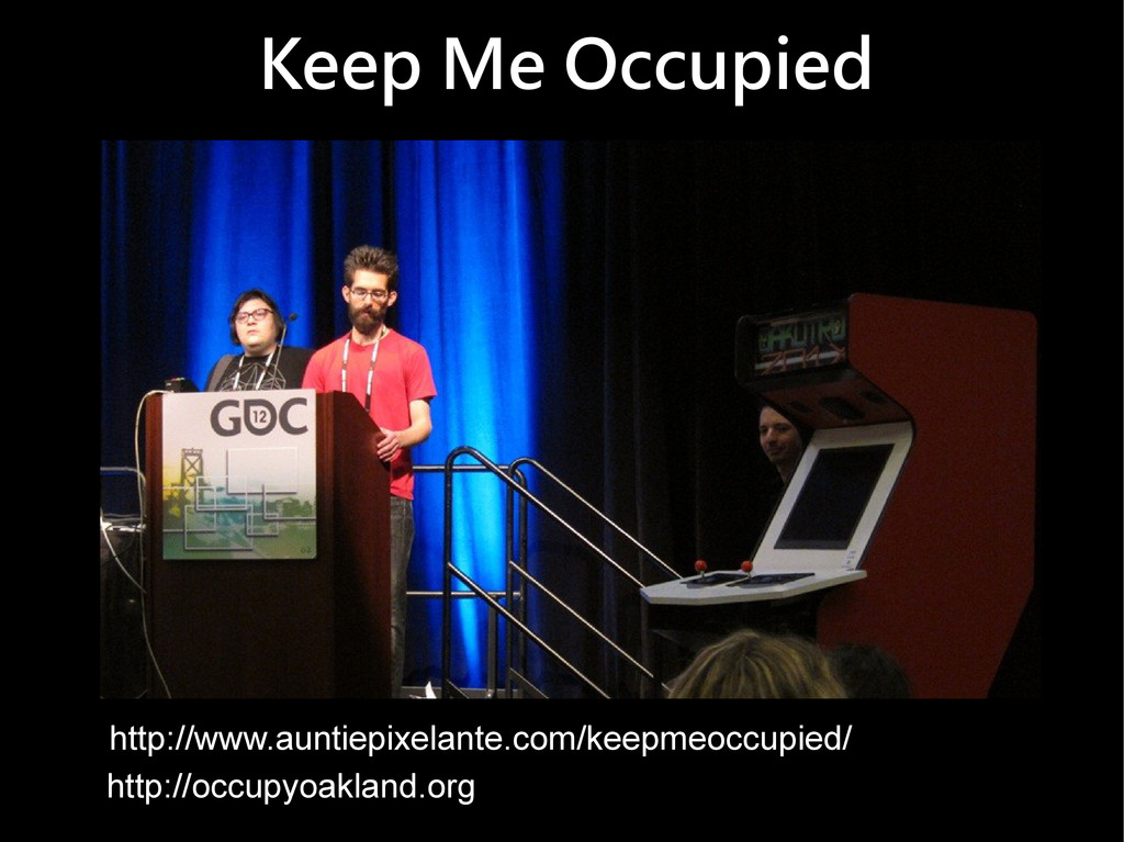 Keep Me Occupied http://www.auntiepixelante.com...