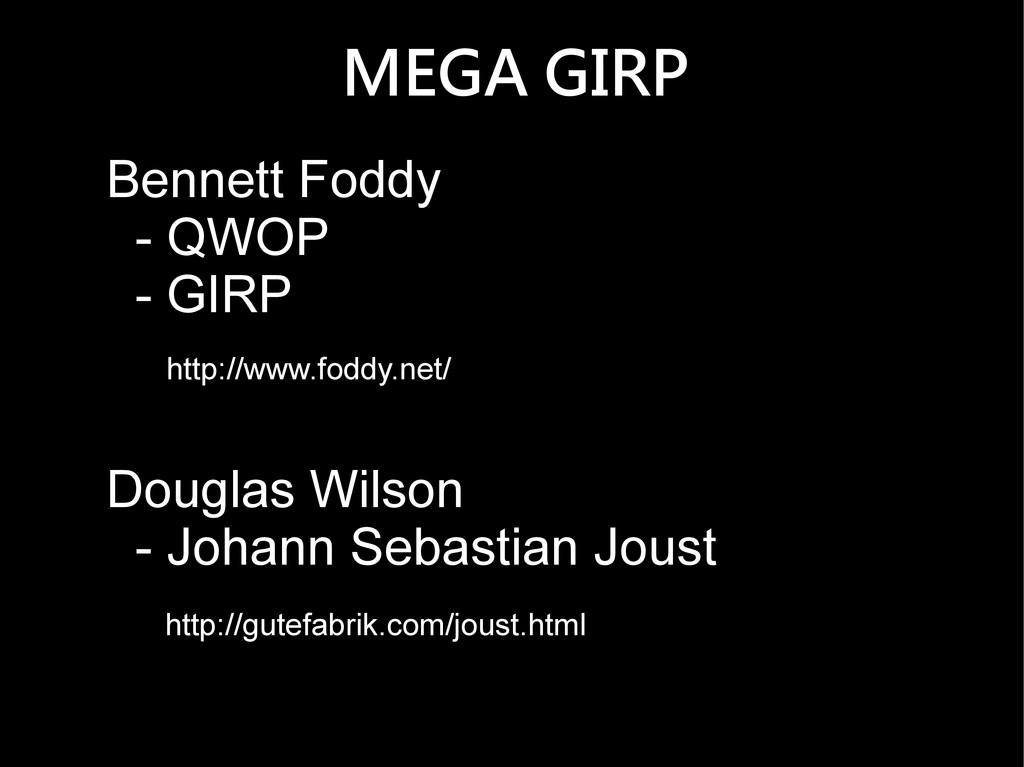 MEGA GIRP Bennett Foddy - QWOP - GIRP Douglas W...