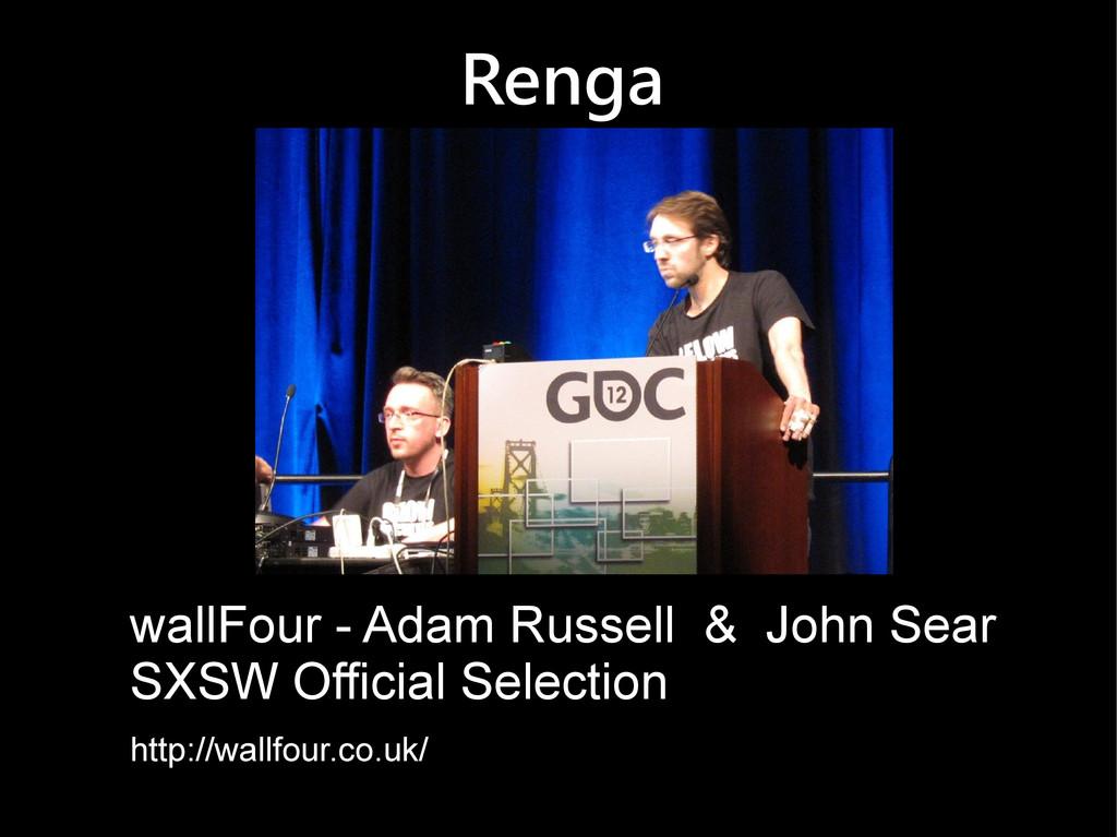 Renga wallFour - Adam Russell & John Sear SXSW ...