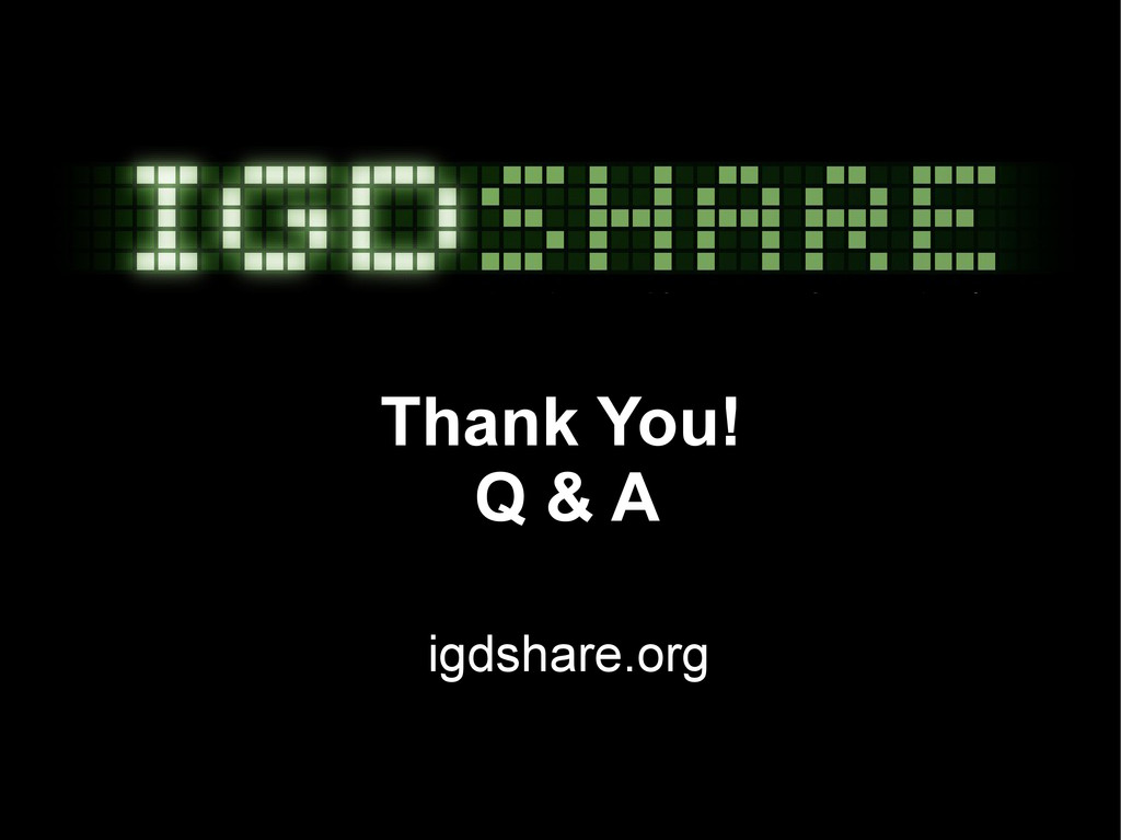 Thank You! Q & A igdshare.org
