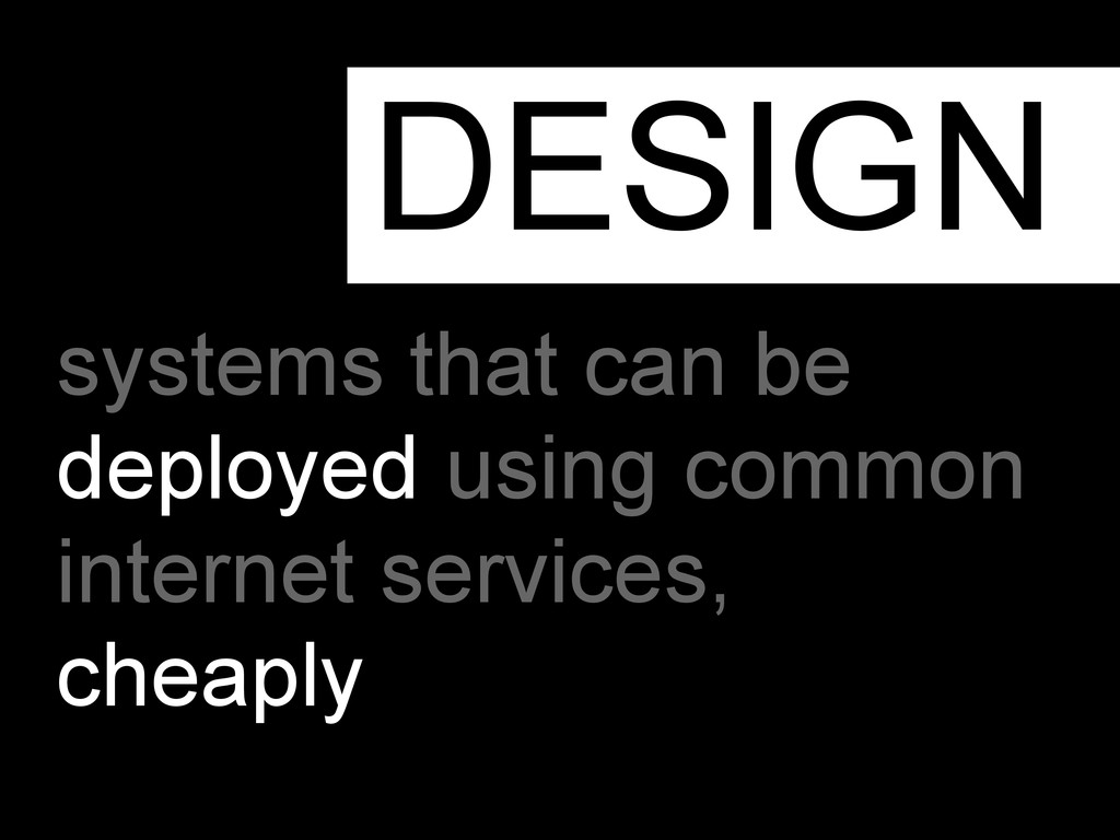 systems that can be deployed using common inter...