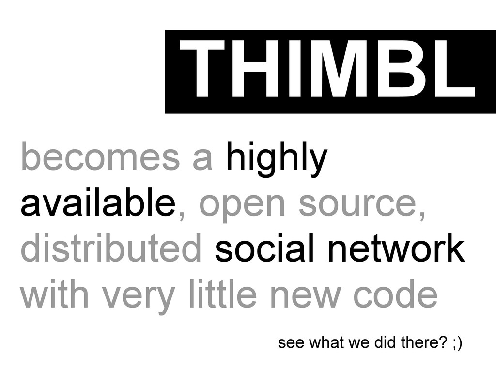 THIMBL becomes a highly available, open source,...