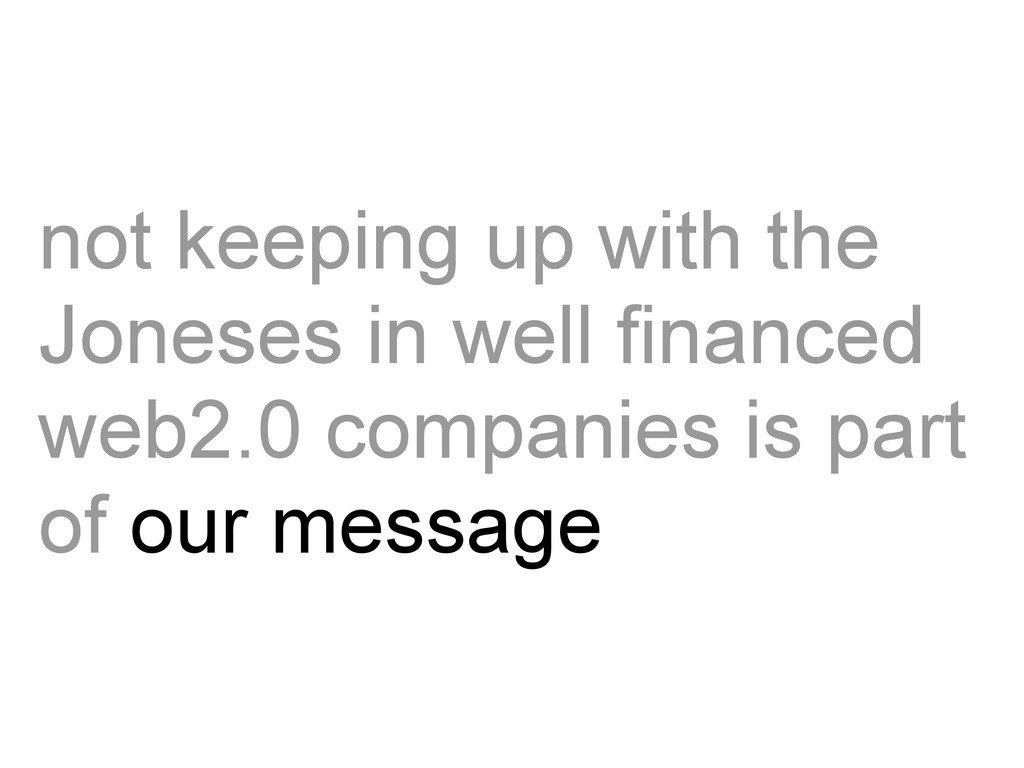 not keeping up with the Joneses in well finance...