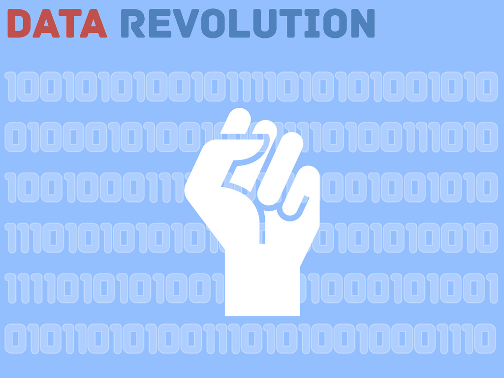 Data Revolution 1001010100101111010101001010 01...