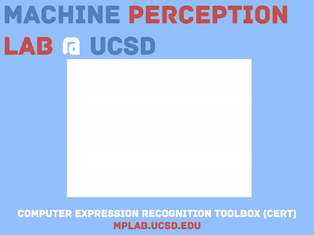 Machine Perception Lab @ UCSD Computer expressi...