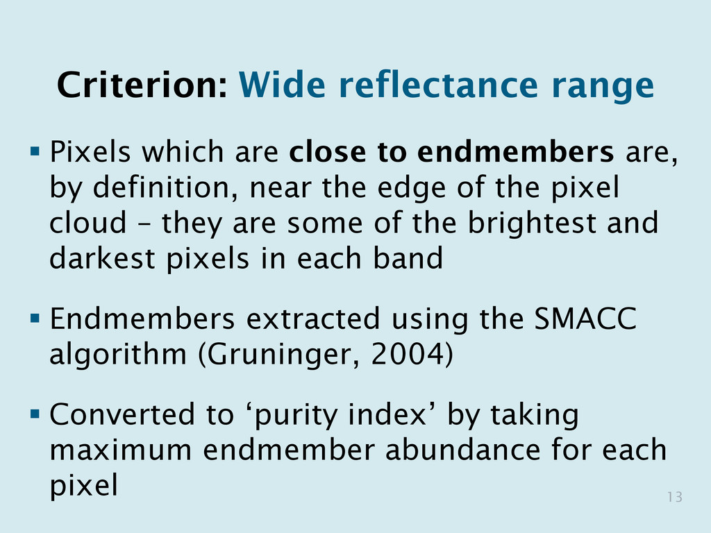 Criterion: Wide reflectance range §Pixels whi...