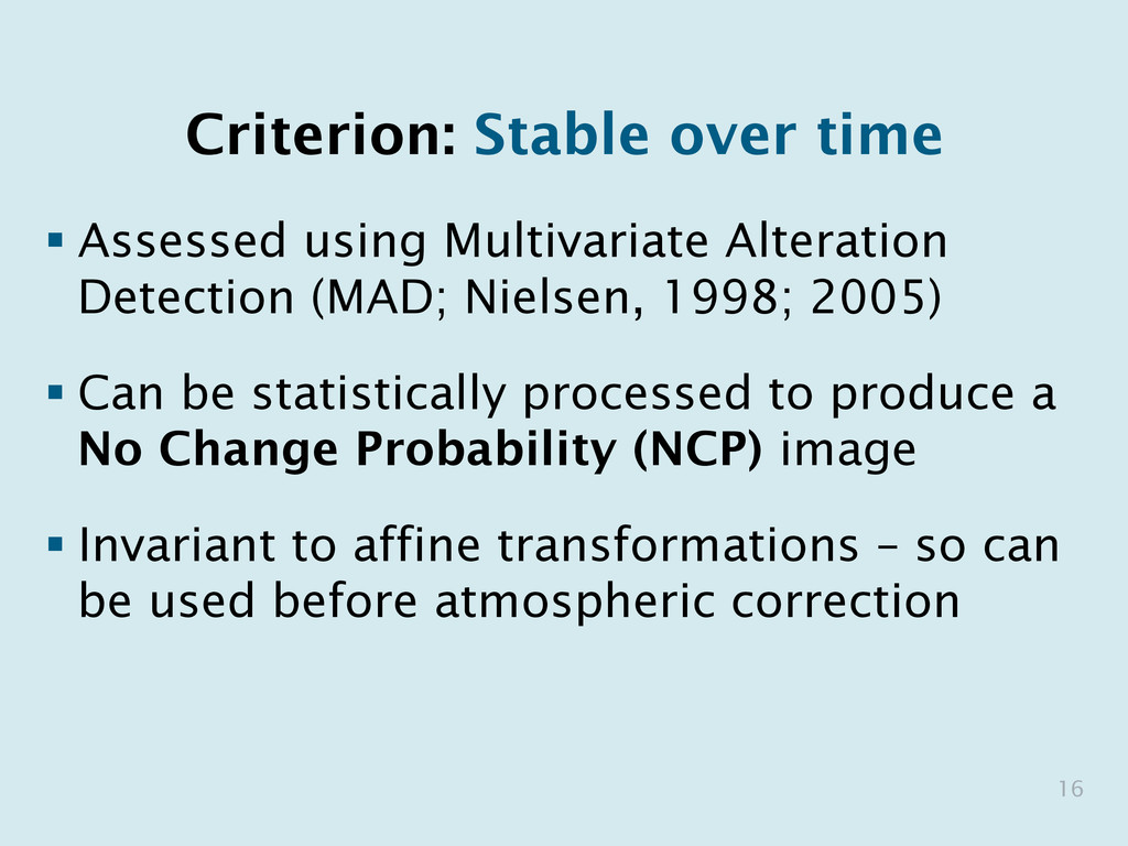 Criterion: Stable over time § Assessed using M...