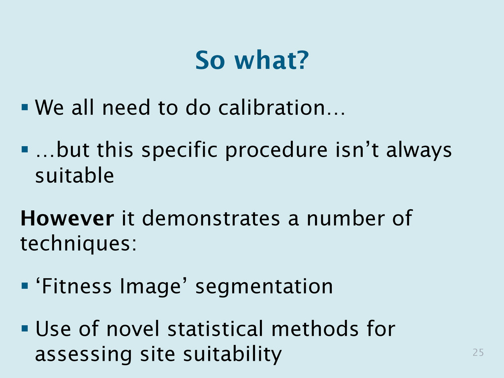 So what? § We all need to do calibration… § …...