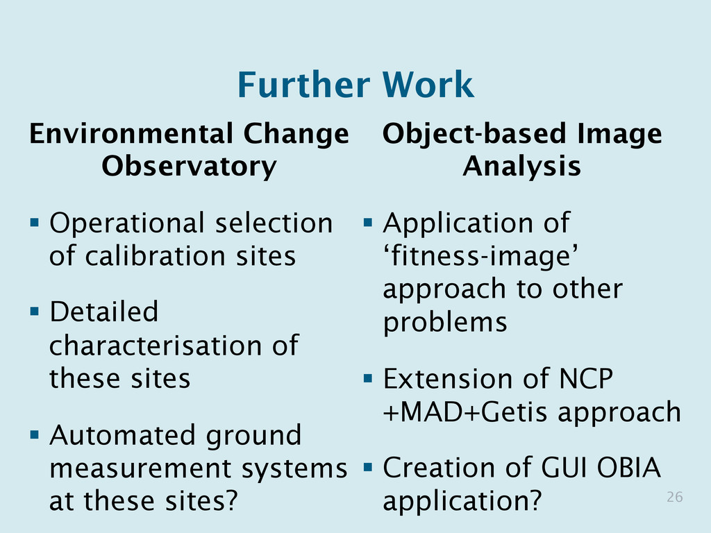 Further Work Environmental Change Observatory §...
