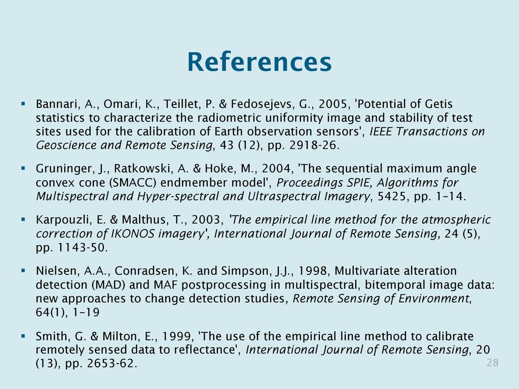 References § Bannari, A., Omari, K., Teillet,...