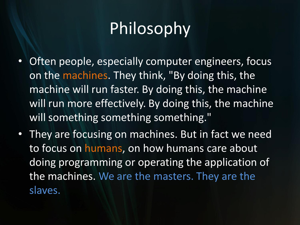 Philosophy • Often people, especially computer ...