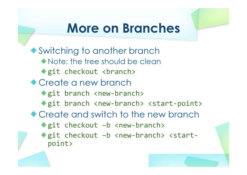 More on Branches Switching to another branch No...