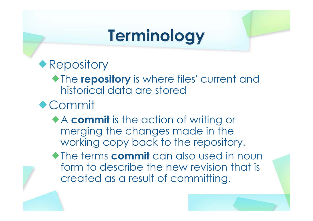 Terminology Repository The repository is where ...