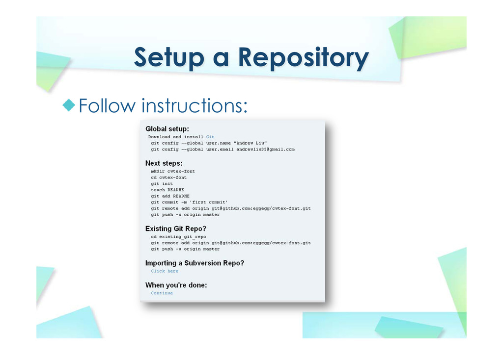 Setup a Repository Follow instructions: