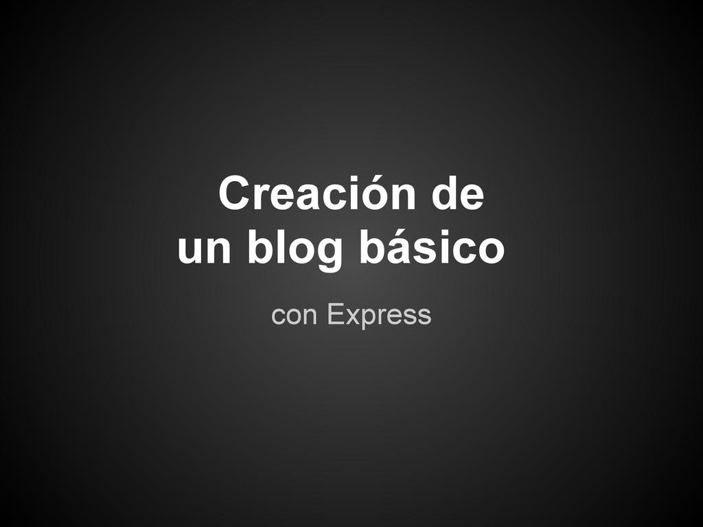 con Express Creación de un blog básico