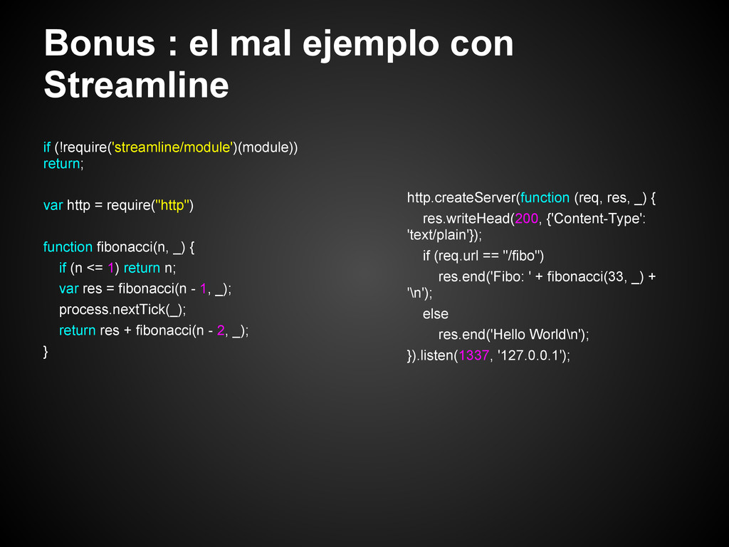 Bonus : el mal ejemplo con Streamline if (!requ...