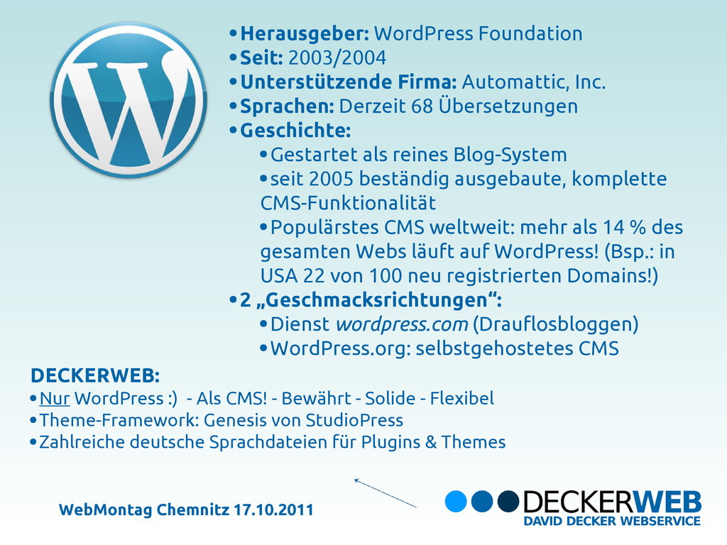 Herausgeber: WordPress Foundation Seit: 2003/20...