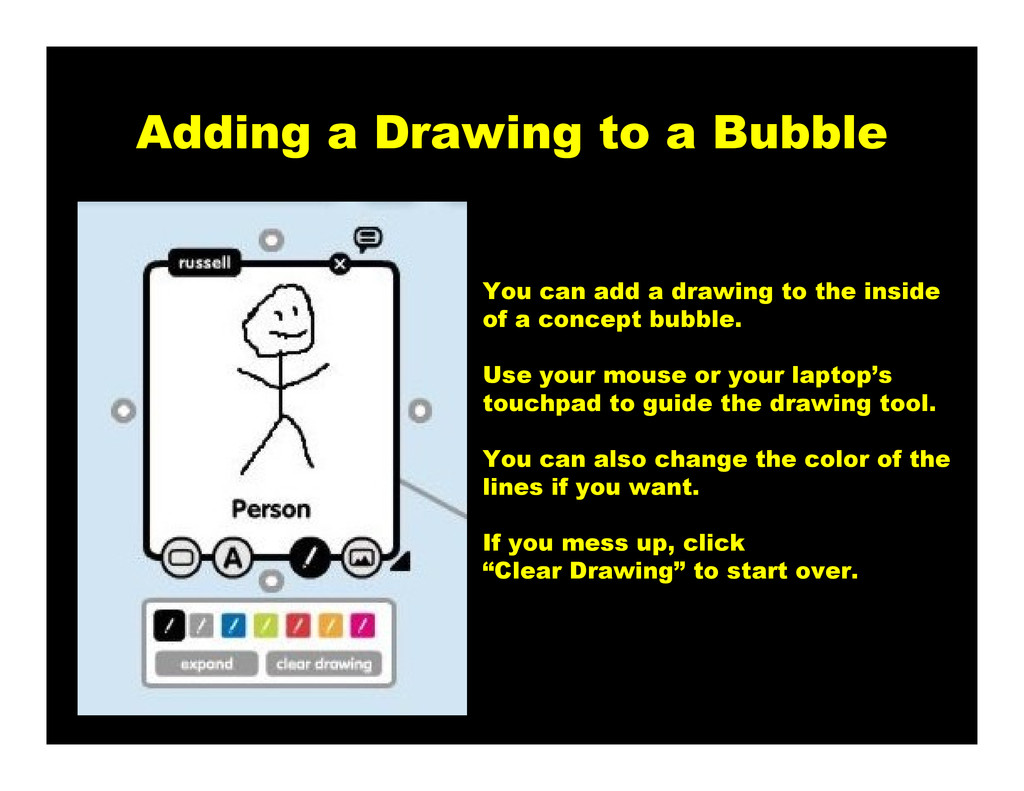 Adding a Drawing to a Bubble You can add a draw...