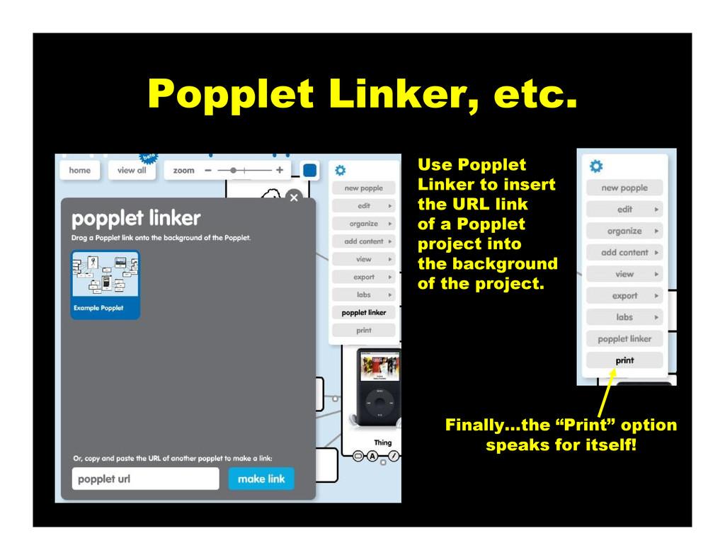 Popplet Linker, etc. Use Popplet Linker to inse...