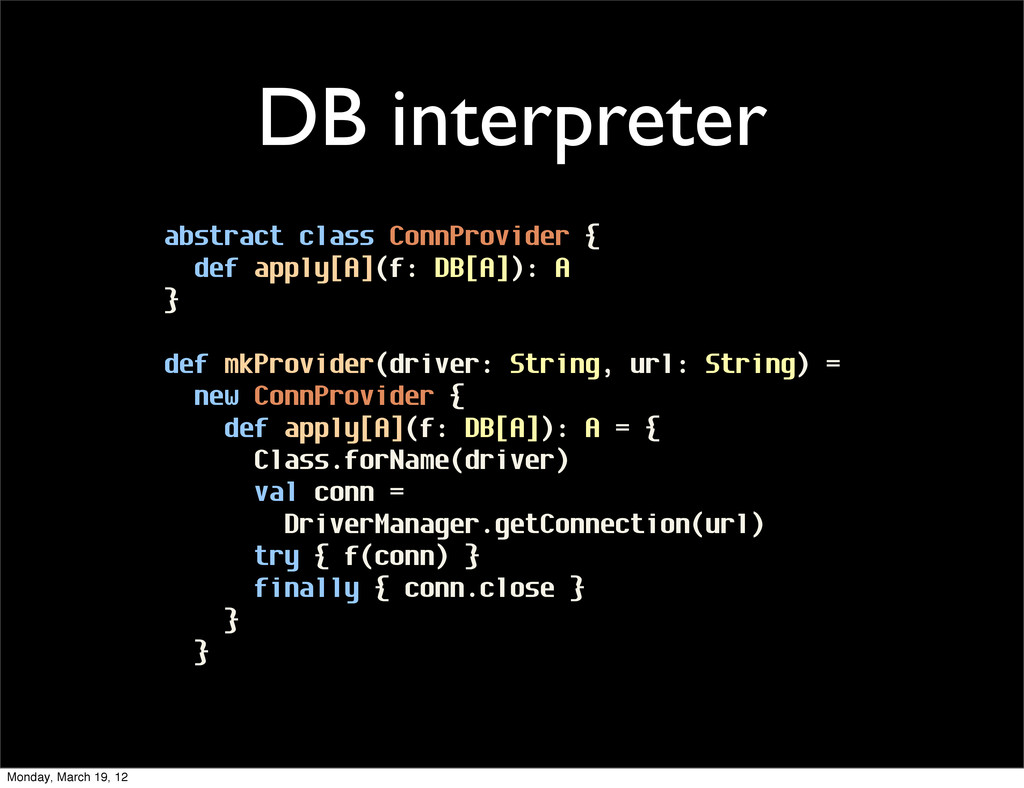 DB interpreter abstract class ConnProvider { de...