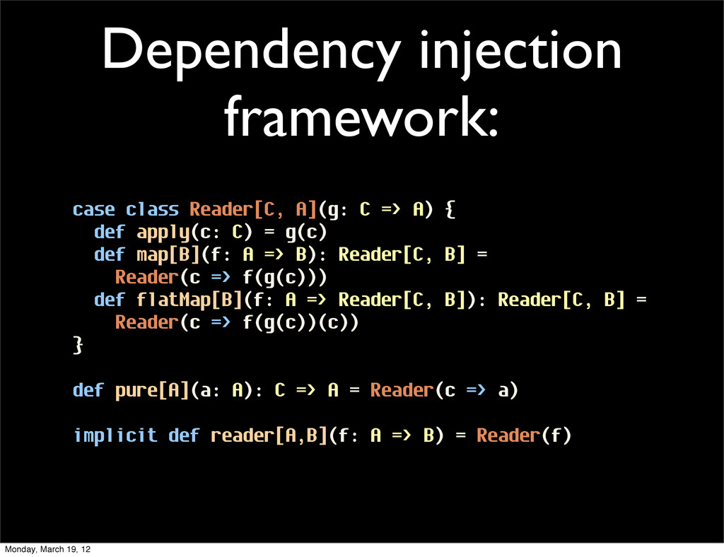 Dependency injection framework: case class Read...