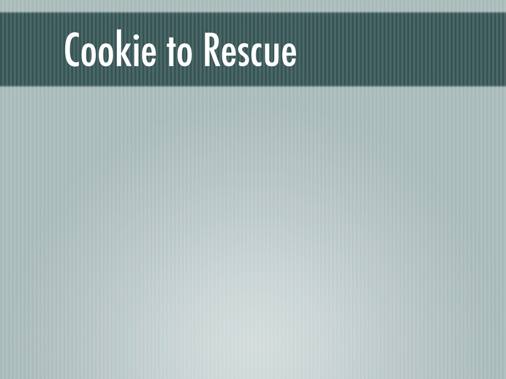 Cookie to Rescue
