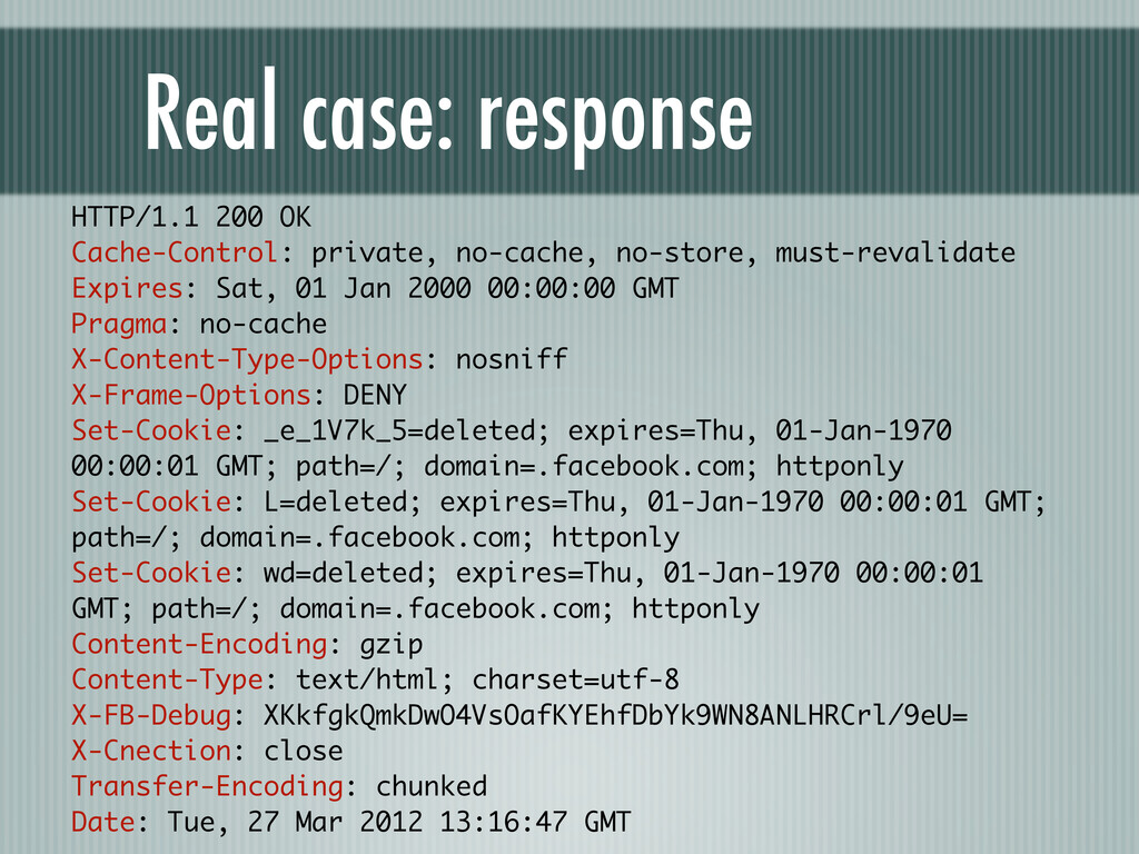 Real case: response HTTP/1.1 200 OK Cache-Contr...